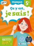 Françoise Nicolas - Français 5e Ca y est, je sais !.