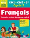 Françoise Nicolas et Christine Favier - Français CM1 CM2 6e Cycle 3 Trio - Toutes les notions du nouveau cycle 3.