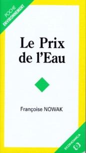 Françoise Nowak - Le prix de l'eau.