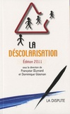 Françoise Oeuvrard et Dominique Glasman - La déscolarisation.