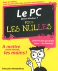 Françoise Otwaschkau - Le PC pour les nulles - Edition Windows 7.