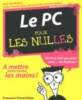 Françoise Otwaschkau - Le PC pour les Nulles - Edition Windows 8.