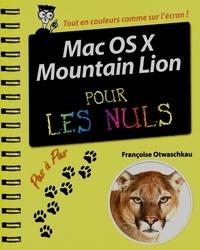 Françoise Otwaschkau - Mac OS X  Mountain Lion pas à pas pour les nuls.