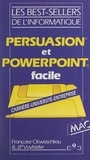 Françoise Otwaschkau et Jean-Pierre Vuylsteke - Persuasion et PowerPoint facile.