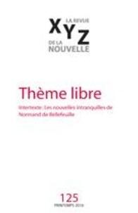 Françoise P. Cloutier et Fabien Quérault - XYZ. La revue de la nouvelle. No. 125, Printemps 2016.