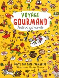 Françoise Paccoud - Voyage gourmand autour du monde.