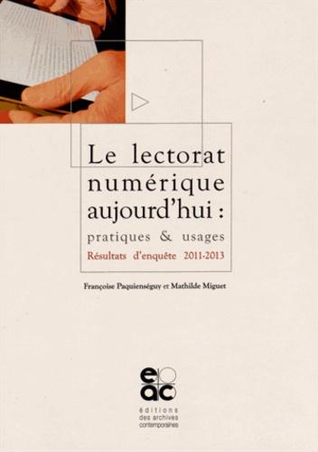 Françoise Paquienséguy et Mathilde Miguet - Le lectorat numérique aujourd'hui : pratiques & usages - Résultats d'enquête 2011-2013.