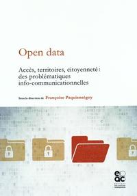 Françoise Paquienséguy - Open data - Accès, territoires, citoyenneté : des problématiques info-communicationnelles.