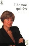 Françoise Parot - L'homme qui rêve.