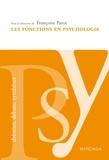 Françoise Parot - Les fonctions en psychologie - Ouvrage de référence psychologique.