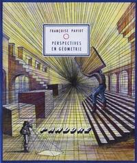 Françoise Paviot - Perspectives en géométrie.