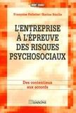 Françoise Pelletier et Karine Bézille - L'entreprise à l'épreuve des risques psychosociaux - Des contentieux aux accords.
