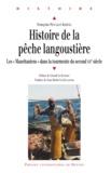 """Françoise Pencalet-Kerivel - Histoire de la pêche langoustière - Les """"Mauritaniens"""" dans la tourmente du second XXe siècle."""