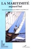 Françoise Péron et Jean Rieucau - La maritimité aujourd'hui.