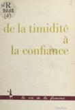 Françoise Perret et Jacqueline Deroy - De la timidité à la confiance.