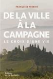Françoise Perriot - De la ville à la campagne - Le choix d'une vie.