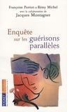 Françoise Perriot - Enquête sur les guérisons parallèles.