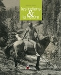 Françoise Perriot - Les Indiens & la nature.