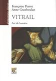 Françoise Perrot et Anne Granboulan - Vitrail - Art de lumière.