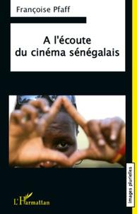 Françoise Pfaff - A l'écoute du cinéma sénégalais.