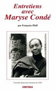 Françoise Pfaff - Entretiens avec Maryse Condé.