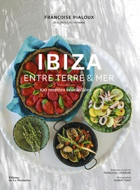 Coachingcorona.ch Ibiza entre terre et mer - 100 recettes ensoleillées Image