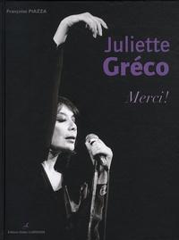 Françoise Piazza - Juliette Gréco - Merci !.