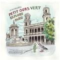 Françoise Pichard - Petit ours vert explore Paris.