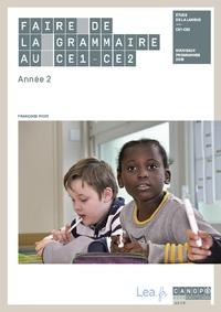 Françoise Picot - Faire de la grammaire au CE1-CE2 - Année 2.