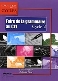 Françoise Picot et Delphine Picot - Faire de la grammaire au CE1 Cycle 2.
