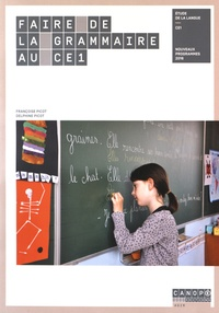 Françoise Picot et Delphine Picot - Faire de la grammaire au CE1.