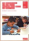 Françoise Picot et Marie-Louise Pignon - Je mémorise et je sais écrire des mots au CM1-CM2 Année 2 - Cahier de l'élève.