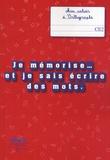 Françoise Picot - Je mémorise et je sais écrire des mots - Mon cahier d'orthographe CE2.