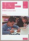 Françoise Picot et Marie-Louise Pignon - Je mémorise... et je sais écrire des mots en CM1-CM2 - Année 2 - Pack en 2 volumes : Cahier de l'élève ; Livre du maître.