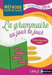 La grammaire au jour le jour CE2-CM1-CM2 - Françoise Picot pdf epub