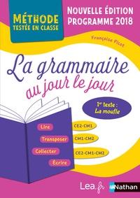 Françoise Picot - La grammaire au jour le jour CE2-CM1-CM2 - Programme 2018.