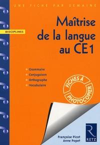 Françoise Picot et Anne Popet - Maîtrise de la langue au CE1.