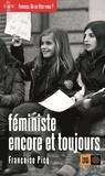 Françoise Picq - Féministe, encore et toujours.