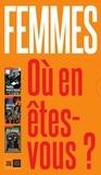 Françoise Picq et Isabelle Sorente - Femmes, où en êtes-vous ? - Coffret 3 volumes : Féministe, encore et toujours ; Féminismes, ailleurs ; Etat sauvage.