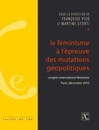 Françoise Picq et Martine Storti - Le féminisme à l'épreuve des mutations géopolitiques - Congrès international féministe, Paris, décembre 2010.