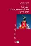 Françoise Piotet - La CGT et la recomposition syndicale.