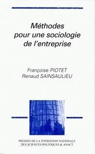 Françoise Piotet et Renaud Sainsaulieu - Méthodes pour une sociologie de l'entreprise.