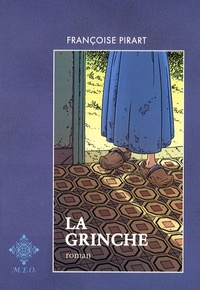 Françoise Pirart - La Grinche.