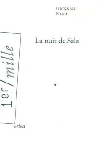 Françoise Pirart - La nuit de Sala.
