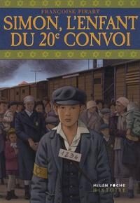 Françoise Pirart - Simon, l'enfant du 20e convoi.