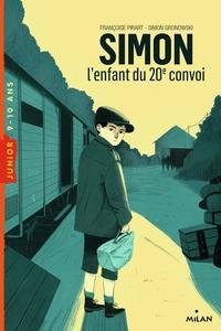 Françoise Pirart et Simon Gronowski - Simon - L'enfant du 20e convoi.