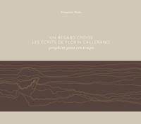 Rhonealpesinfo.fr Un regard croise les écrits de Florin Callerand, prophète pour ces temps Image