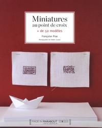 Françoise Prax - Miniatures au point de croix.