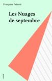 Françoise Prévost - Les Nuages de septembre.