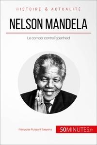 Françoise  Puissant Baeyens et  50MINUTES - Nelson Mandela - Le combat contre l'apartheid.